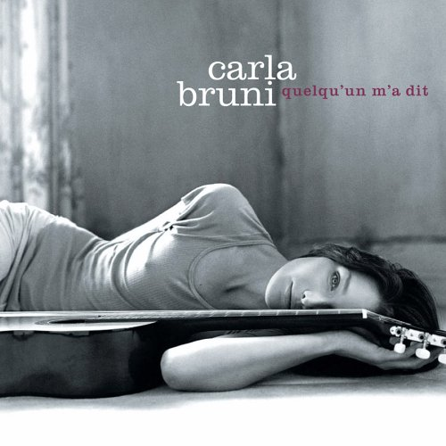 Обложка диска Quelqu'un m'a dit Карлы Бруни
